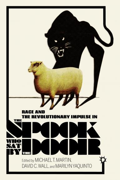 """The book jacket for """"Race and Revolutionary Impusle in 'The Spook Who Sat By the Door'"""""""