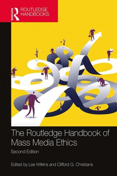 "Cover of ""The Routledge Handbook of Mass Media Ethics: Second Edition. Edited by Lee Wilkins and Clifford G. Christians."""