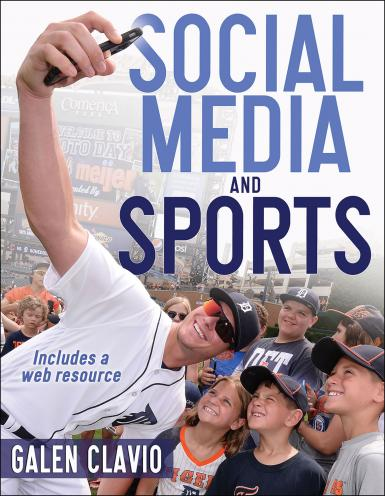 """Cover of """"Social Media and Sports"""" by Galen Clavio"""