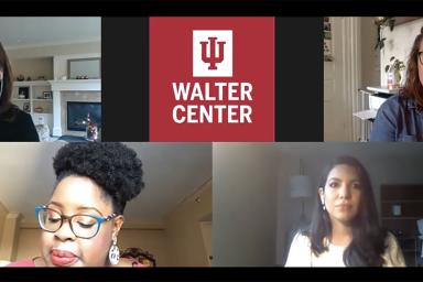 A Zoom call with Michele DeSelms, the IU Walter Center, Katie Mettler, Sia Nyorkor and Araceli-Aldana Gomez.
