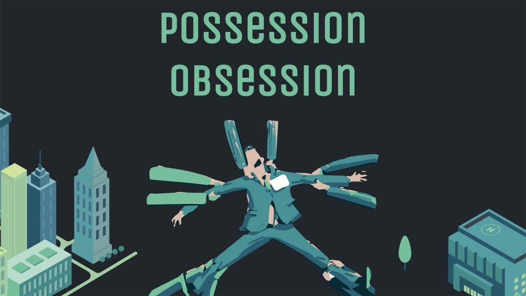 Possession Obsession