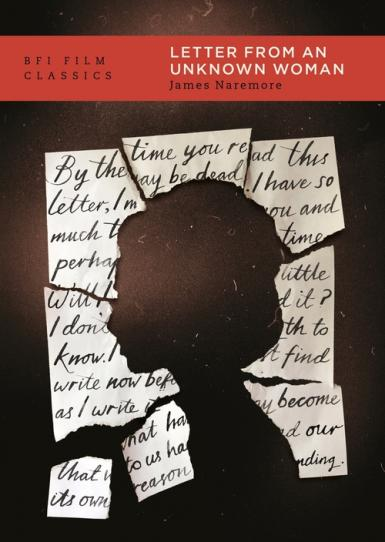 Book cover: BFI Film Classics. Letter from an Unknown Woman. James Naremore.