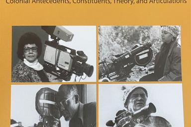 Cover of Black Camera: An International Film Journal. African Cinema: Manifesto & Practice for Cultural Decolonization. Part 2: Colonial Antecedents, Consituents, Theory, and Articulations. The New Series. Volume 12, Number 2. Spring 2021
