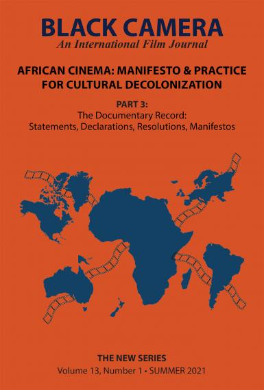Cover of the third issue in the FESPACO and Black Camera collaboration. Title text reads: Black Camera, an international film journal. African Cinema: Manifesto and Practice for Cultural Decolonization. Part 3: The Documentary record: Statements, Declarations, resolutions, manifestos