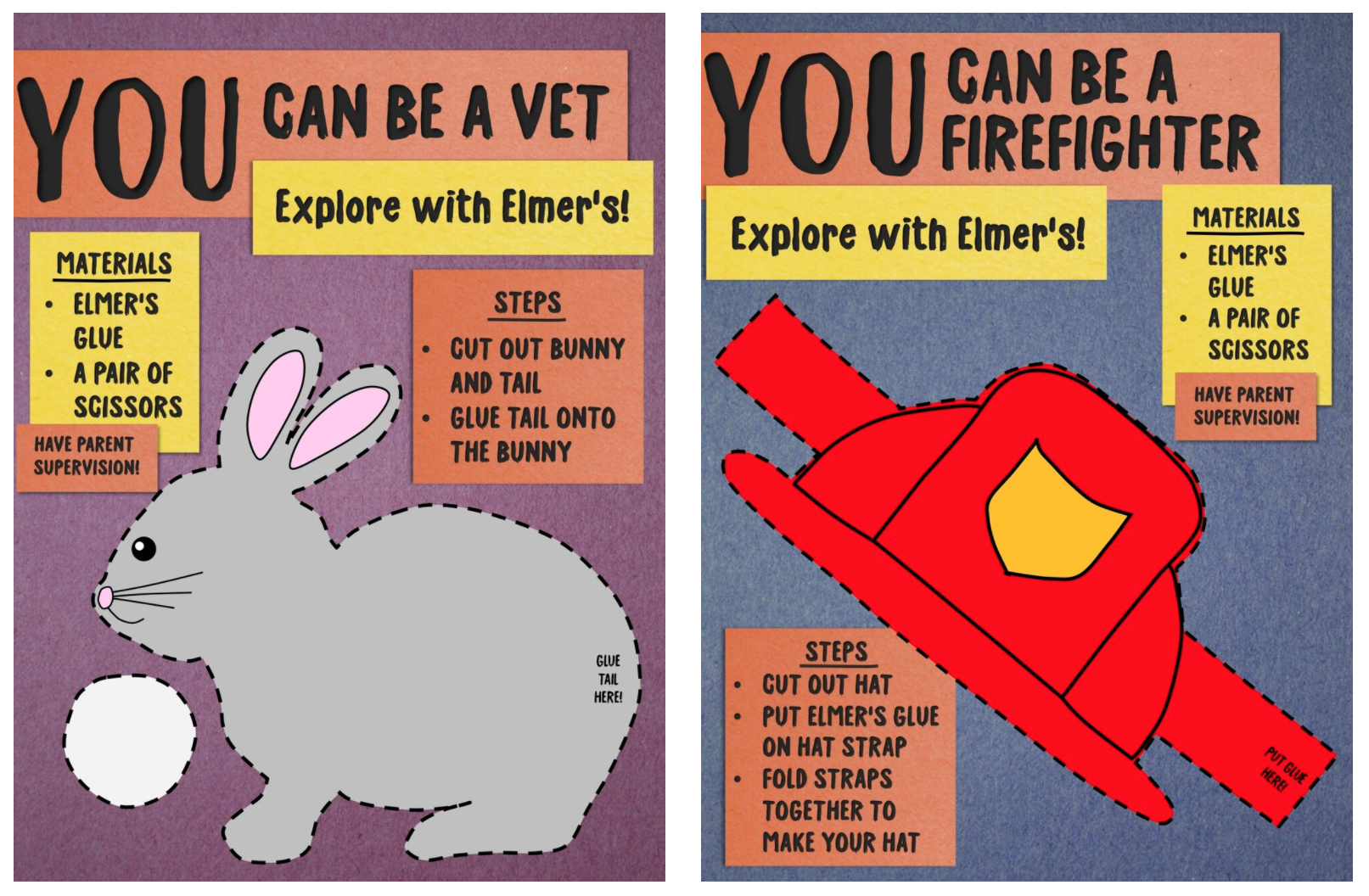 """Two advertisements for Elmer's glue. The left one shows an illustration of a rabbit with a cutting pattern. The text says: """"You can be a vet. Explore with Elmer's! Materials: Elmer's glue. A pair of scissors. Have parent supervison! Steps: Cut out bunny and tail. Glue tail onto the bunny."""" The right advertisement shows an illustration of a firefighter's helmet with a cutting pattern. The text says: """"You can be a firefighter. Explore with Elmer's! Materials: Elmer's glue. A pair of scissors. Have parent supervision! Steps: Cut out hat. Pult Elmer's glue on hat strap. Fold straps together to make your hat."""""""